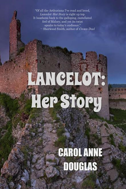 Front cover Lancelot - Her Story by Carol Anne
