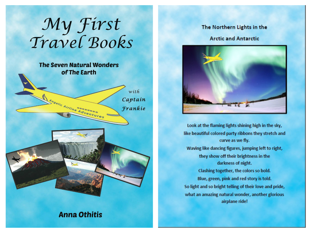 Full Cover The Seven Natural Wonders of the Earth - My First Travel Books 2 by Anna Othitis
