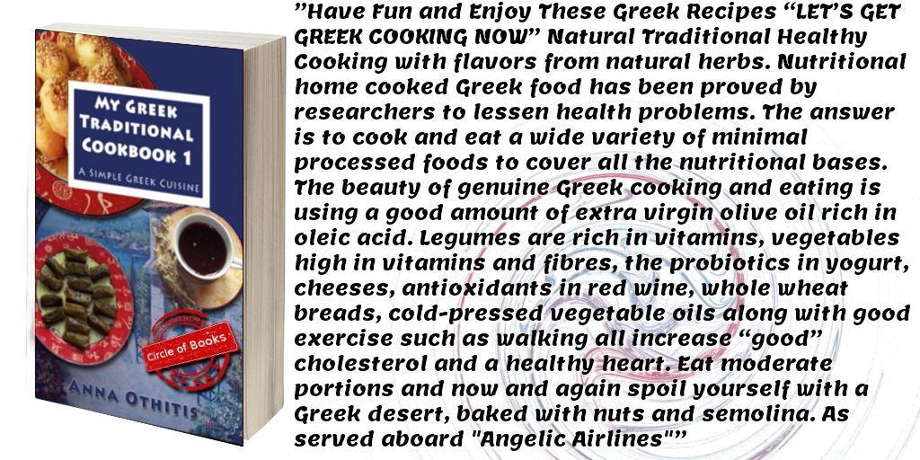 Tweet My Greek Traditional Cookbook 1 by Anna Othitis