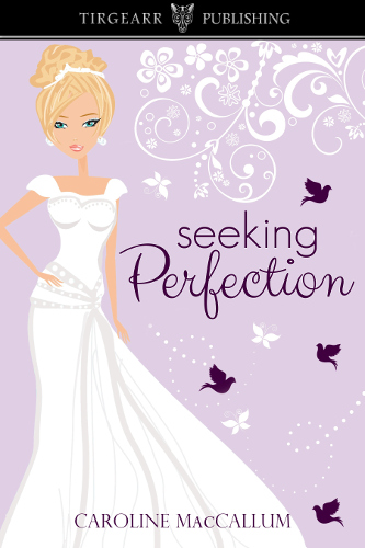 front cover seeking perfection by Caroline MacCallum