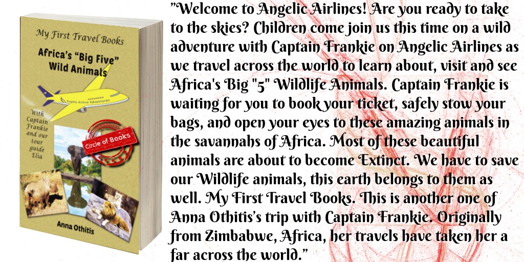 tweet Africas Big Five Wild Animals- My First Travel Books 4 by Anna Othitis