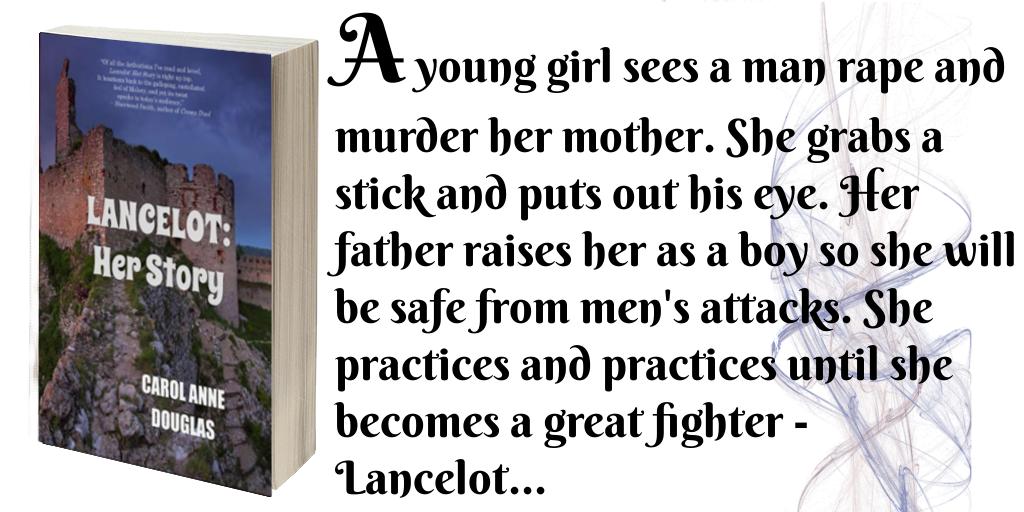 tweet Lancelot - Her Story by Carol Anne Douglas