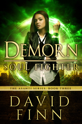 Demorn - Soul Fighter - The Asanti Series 3 by David Finn