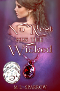 Front cover No Rest for the Wicked by M L Sparrow