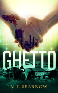 cover Ghetto by M L Sparrow