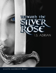 front cover Beneath the Silver Rose by T.S. Adrian