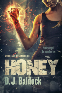 front cover Honey - Ascendant untempered 2 by D J Baldock