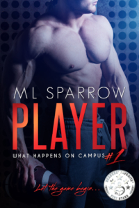 front cover Player - What happens on Campus 1 by M L Sparrow