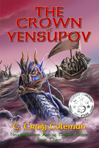 Front Cover The Crown of Yensupov - Neuyokkasinian arc of empire 3 by c craig coleman