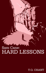 front cover Hard Lessons - Sam Cane 2 by T Q Chant