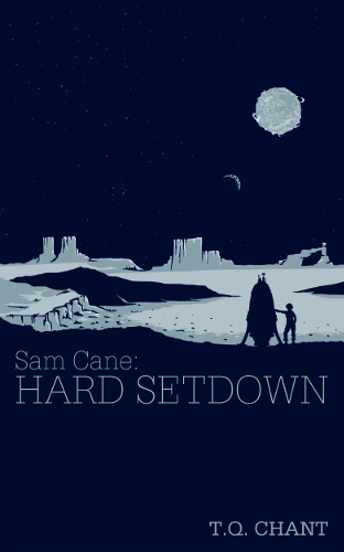 front cover Hard Setdown - Sam Cane 1 by T Q Chant