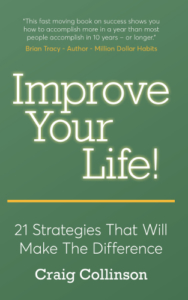 front cover Improve your Life by Craig Collinson