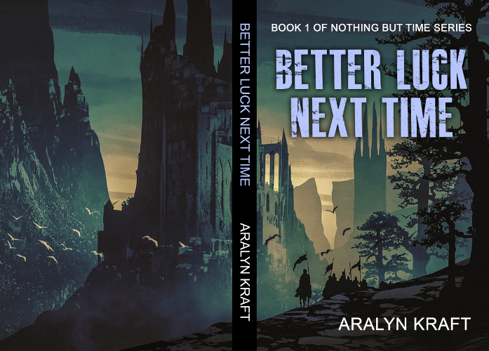 Full Cover Better Luck Next Time by Aralyn Kraft