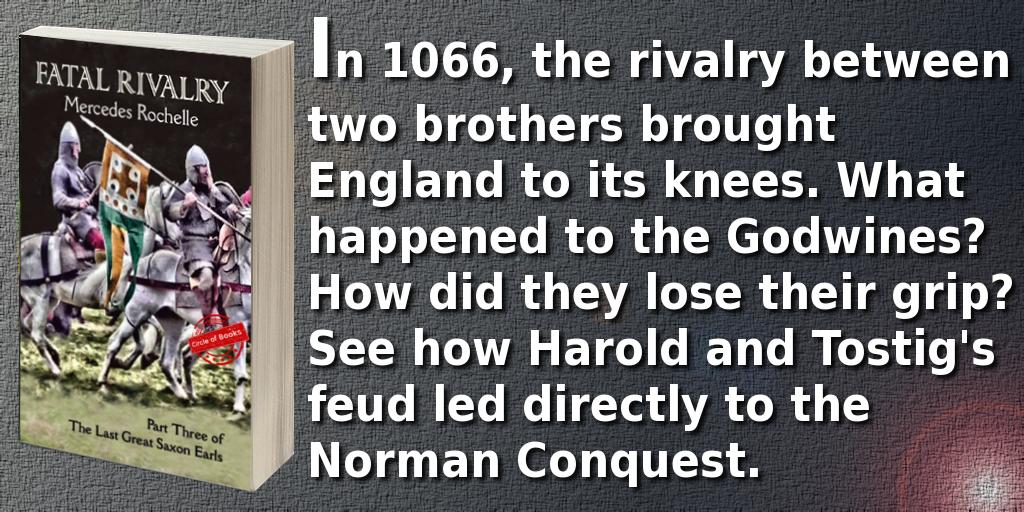 tweet Fatal Rivalry - The Last Great Saxon Earls 3 by Mercedes Rochelle