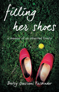 front cover FILLING HER SHOES by Btesy Graziani Fasbinder