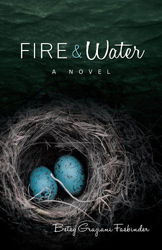 front cover Fire and Water by Betsy Graziani Fasbinder
