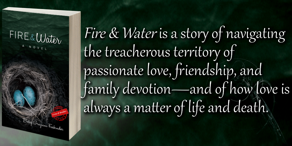 tweet Fire and Water by Betsy Graziani Fasbinder