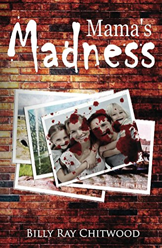 front cover Mama's Madness by Billy Ray Chitwood