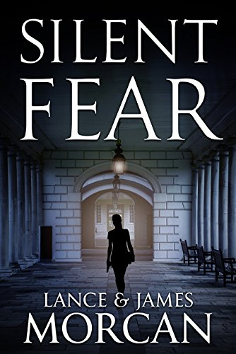 front cover Silent Fear by Lance and James Morcan