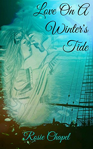 front cover love on a winters tide by rosie chapel
