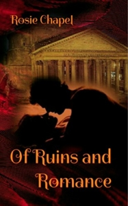 front cover of ruins and romance by rosie chapel
