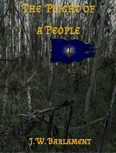 Cover The Plight of a People by J W Barlament