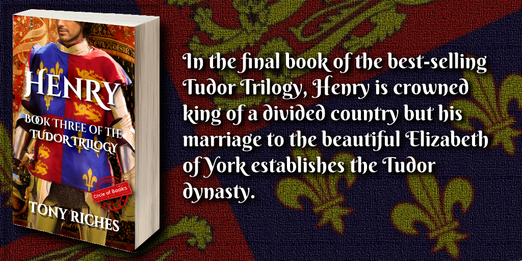 Henry - book three of the tudor trilogy by tony riches