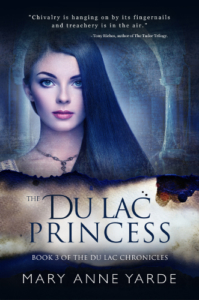 cover The Du Lac Princess - The Du Lac Chronicles 3 by Mary Anne Yarde