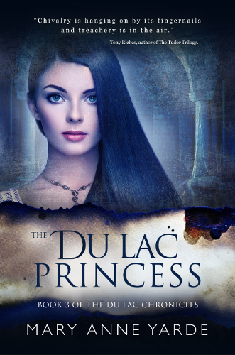 The Du Lac Princess by Mary Anne Yarde