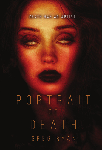 front cover Portrait of Death by Greg Ryan