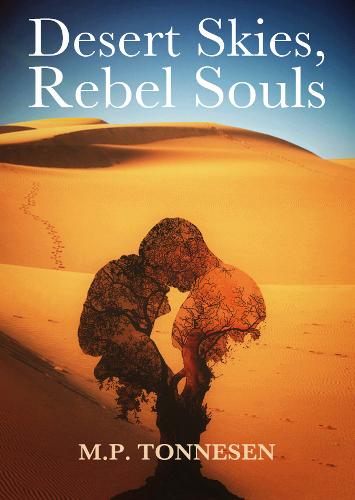 Desert Skies, Rebel Souls by MP Tonnesen