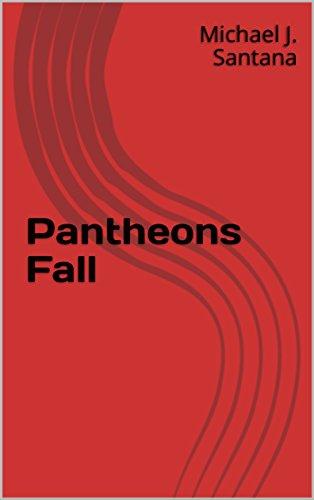 cover Pantheons Fall by Michael J. Santana