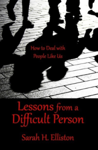 front cover Lessons from a difficult person by Sarah H. Elliston
