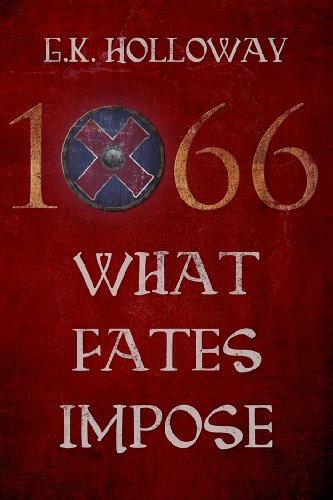 front cover 1066 what fates by Glynn Holloway impose