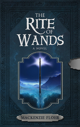 front cover The Rite of Wands by Mckenzie Flohr