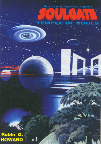 front cover soulgate - temple of souls by Robin G. Howard